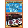 Championship Holdem Tournament Hands-McEvoy /Cloutier