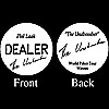PHIL LAAK Dealer Button - THE UNABOMBER!